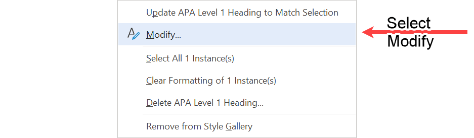 Submenu that gives the option to modify the APA Level 1 Heading style