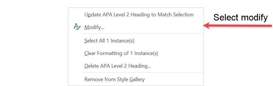 Submenu that gives the option to modify the APA Level 2 Heading style