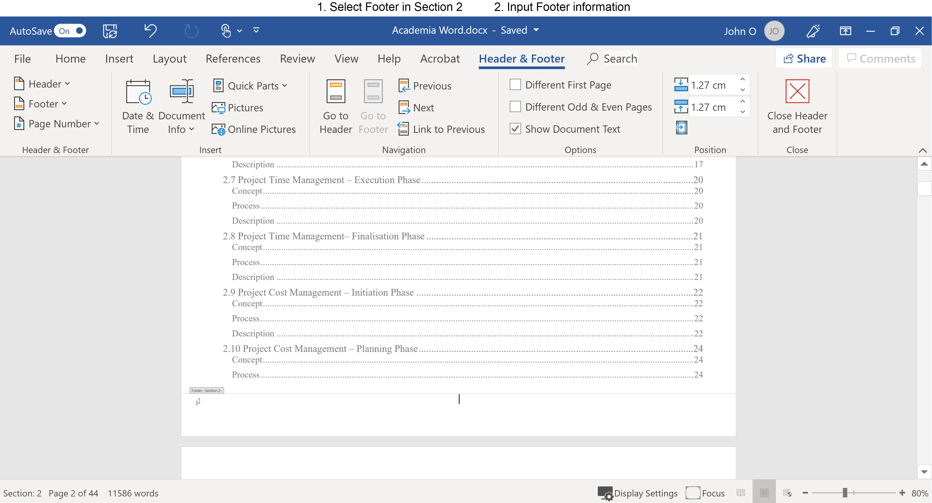 To add a footer to the Table of Contents pages (Section 2), select footer (double click in footer area) and enter footer details.