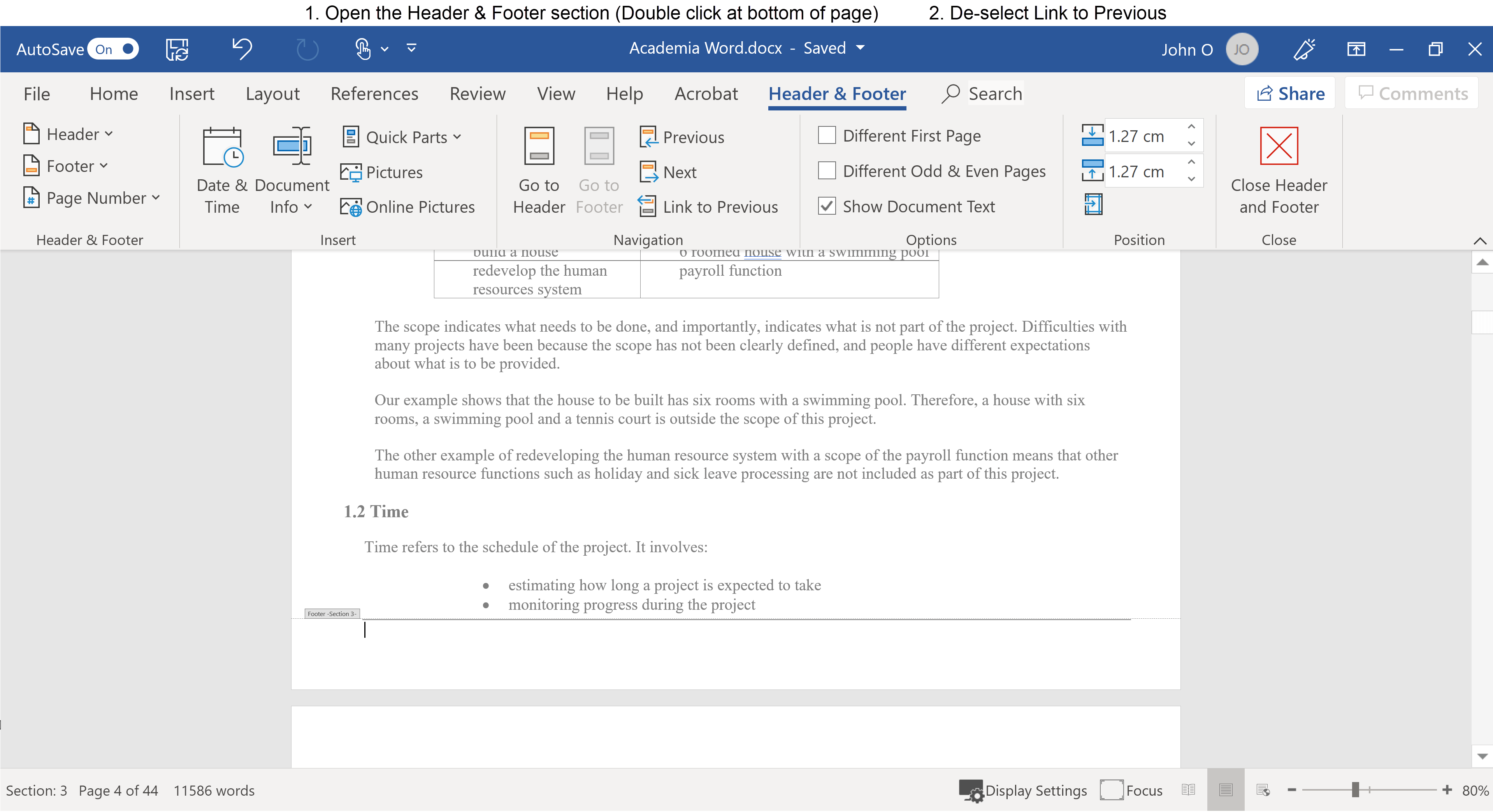 Remove linkage between Section 3 and Section 2 footer by (1) clicking (or double tapping) in blank space at bottom of the page in Section 3 (2) De-select